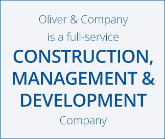Oliver & Company is a full-service construction, management & Development Company